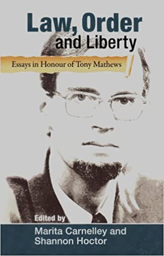 law order and liberty essays in honour of tony mathews marita  law order and liberty essays in honour of tony mathews