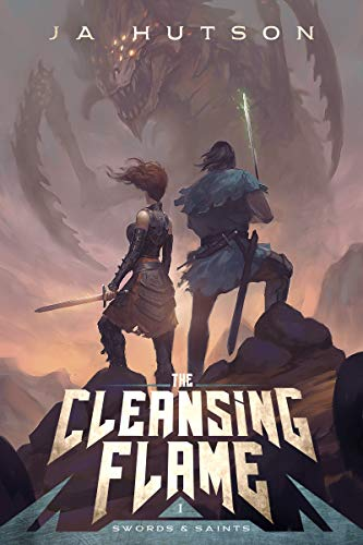 The Cleansing Flame: A Sword & Sorcery Harem (Swords and Saints Book 1)