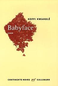 Babyface par Koffi Kwahulé