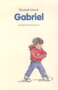 Gabriel par Elisabeth Motsch