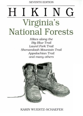 Jefferson National Forest Trails (Hiking Virginia's National Forests, 7th (Regional Hiking Series))