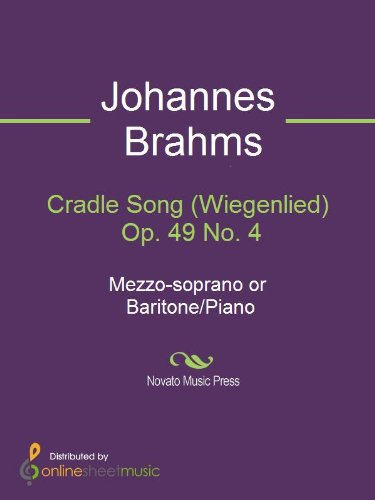 Cradle Song (Wiegenlied) Op. 49 No. 4 - Score and Parts