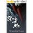 Stay with Me (Strickland Sisters Book 1)