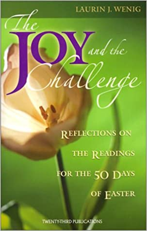 The Joy and the Challenge