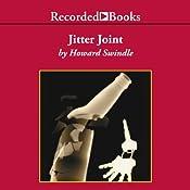 Jitter Joint | Howard Swindle