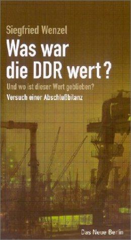 Was war die DDR wert?