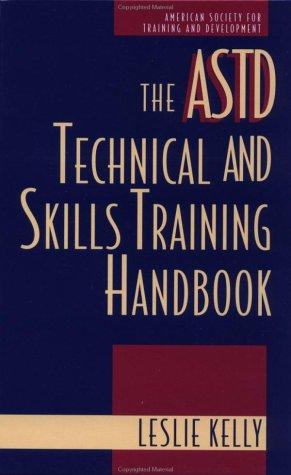 ASTD Technical and Skills Training Handbook (American Society for Training and Development)