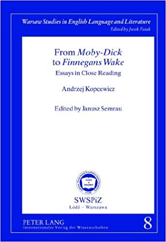 from moby dick to finnegans wake essays in close   from moby dick to finnegans wake essays in close reading by kopcewicz andrzej semrau janusz pdf