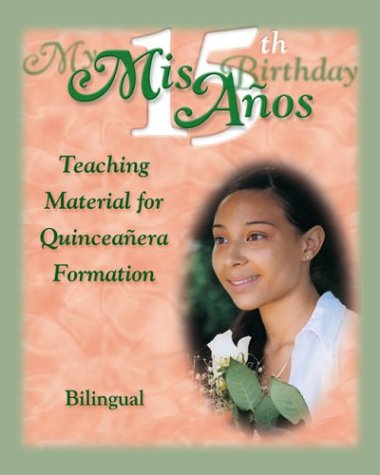 The My 15th Birthday: Teaching Material for Quinceaneras Formation (More for Kids) (Spanish Edition) by Brand: Daughters of St. Paul / Pauline Books n Media
