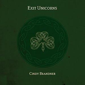 Exit Unicorns Audiobook