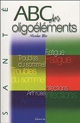 ABC des oligoéléments (French Edition)