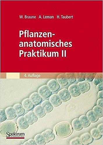 Amazon.com: Pflanzenanatomisches Praktikum II: Zur Einführung in den ...