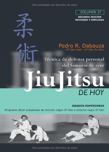 Jiu-Jitsu De Hoy. Volumen 2º (Spanish Edition) [Pedro Rodriguez Dabauza] (Tapa Blanda)