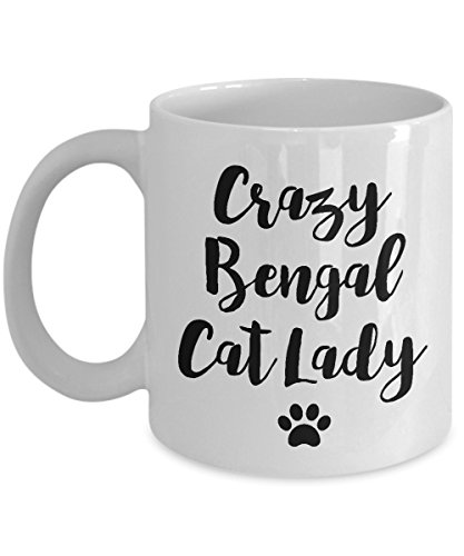 Bengal Cat Mug – Crazy Cat Lady – Funny Cat Lover Coffee Cup Gift, 11 oz.