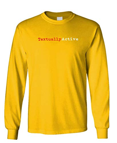 Textually Active - Cotton Long Sleeved Tee, Gold, Small (Best Text Message Pranks)