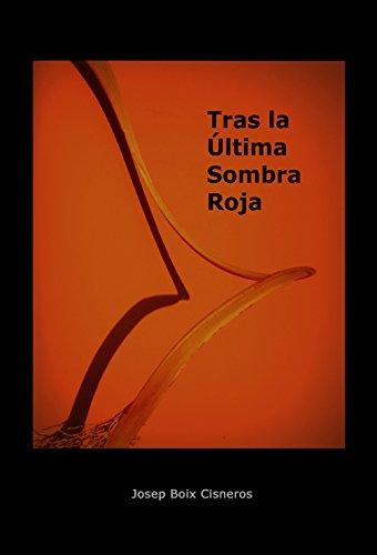 Portada del libro Tras la última sombra roja de Jose Boix Cisneros