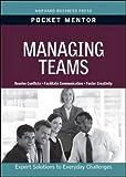 Managing Teams (Pocket Mentor)