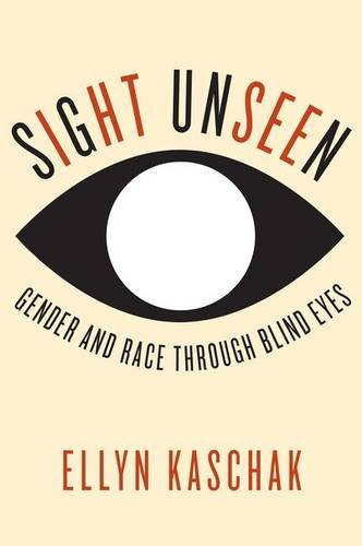 Sight Unseen: Gender and Race Through Blind Eyes ()