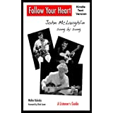 Follow Your Heart - John McLaughlin song by song : A Listener's Guide