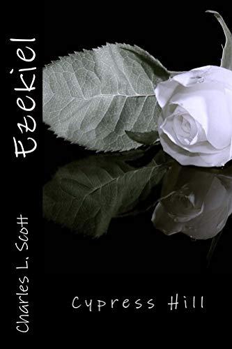 Ezekiel (Cypress Hill Book 1)