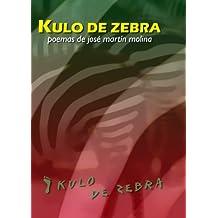 Kulo de Zebra (Spanish Edition)