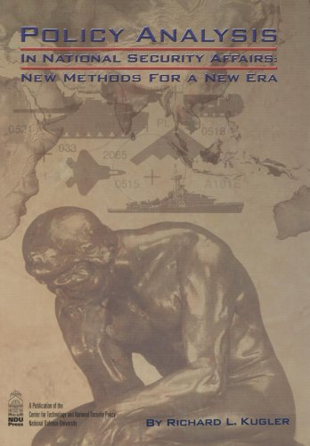 Policy Analysis in National Security Affairs: New Methods for a New Era ebook