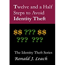 Twelve and a Half Steps to Avoid Identity Theft