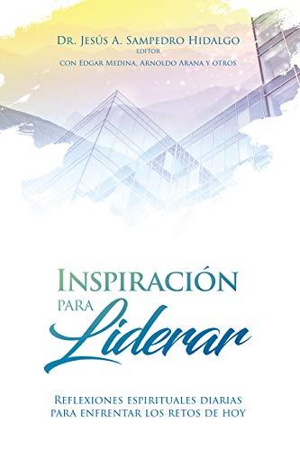 Amazon.com: Inspiración para Liderar: Reflexiones ...