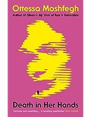 Death in Her Hands: Ottessa Moshfegh