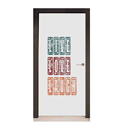 Live Laugh Love Door Wallpaper Calligraphy Quote Expressing Happiness Abstract Vintage Composition Environmental Waterproof Teal Ruby Orange,W23.6xH78.7