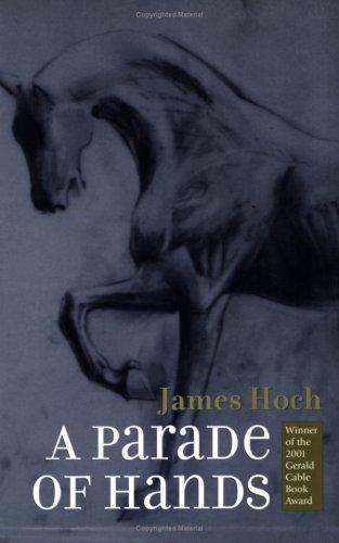 A Parade of Hands (Gerald Cable Book Award)