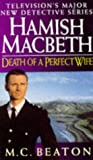 Death of a Perfect Wife, M. C. Beaton, 0553407945