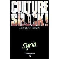 Culture Shock! Syria (Culture Shock Series)