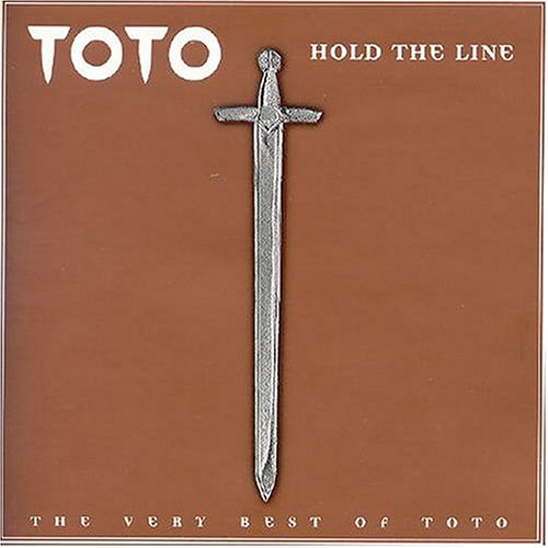 Release Hold The Line The Very Best Of Toto By Toto Musicbrainz