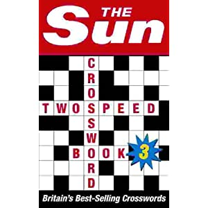 The Sun Two-speed Crossword Book 3: 80 Two-in-One Cryptic and Coffee Time Crosswords (Bk. 3)