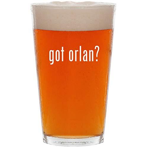 got orlan? - 16oz All Purpose Pint Beer Glass