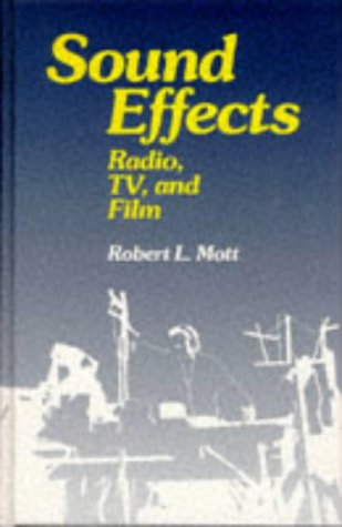 Sound Effects: Radio, TV And Film
