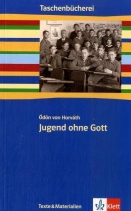 Jugend ohne Gott: Klasse 9/10 (Taschenbücherei. Texte & Materialien)