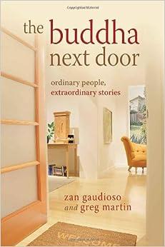 The Buddha Next Door: Ordinary People, Extraordinary Stories price comparison at Flipkart, Amazon, Crossword, Uread, Bookadda, Landmark, Homeshop18