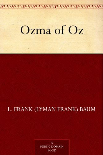 Ozma of Oz (Oz Series Book 3) by [Baum, L. Frank (Lyman Frank)]