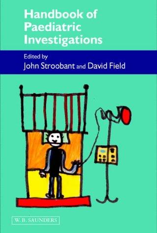 Handbook of Paediatric Investigations, 1e