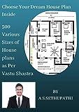 500 Various Sizes of House Plans As Per Vastu