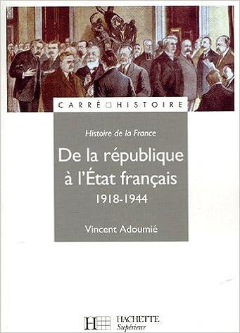 Lire De la République à l'Etat français 1918-1944 epub, pdf