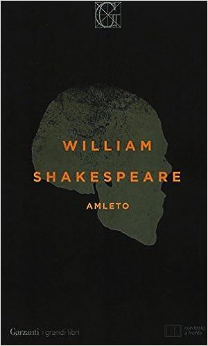 : Amleto.Testo inglese a fronte - William Shakespeare, N. D ...