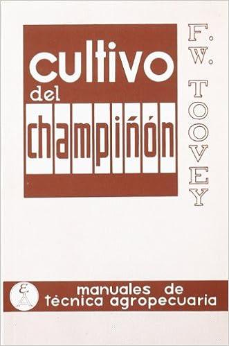 F. W. Toovey - Cultivo Del Champiñón
