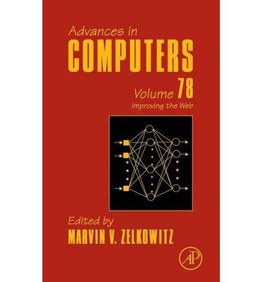 [(Advances in Computers: Vol. 75: Improving the Web )] [Author: Marvin V. Zelkowitz] [May-2010] pdf epub