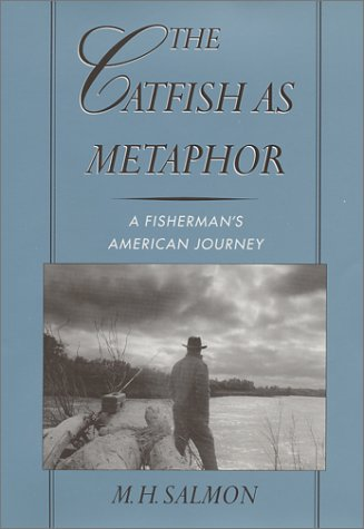 The Catfish As Metaphor: A Fisherman's American Journey
