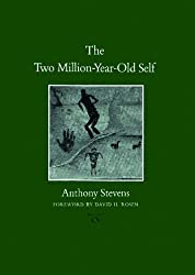 The Two Million-year-old Self (Carolyn & Ernest Fay Series in Analytical Psychology)