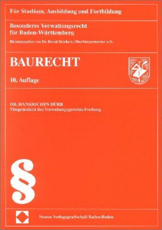 Besonderes Verwaltungsrecht für Baden-Württemberg - Baurecht (Kompendien / Für Studium, Ausbildung und Fortbildung)