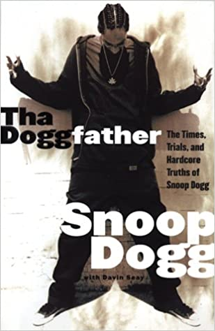 The Times Trials Tha Doggfather And Hardcore Truths Of Snoop Dogg